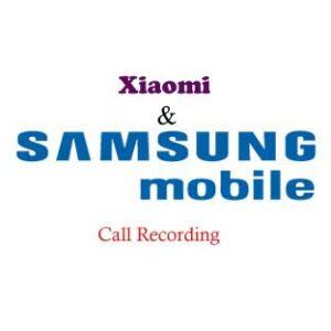 Nahrávání hovorů Samsung & Xiaomi