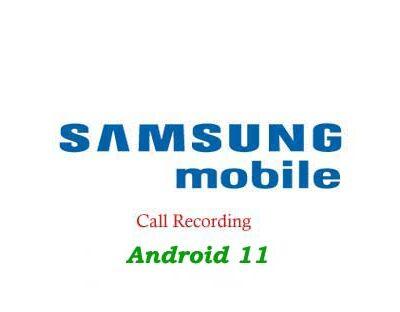 Nahrávání hovorů Samsung Galaxy s Android 11